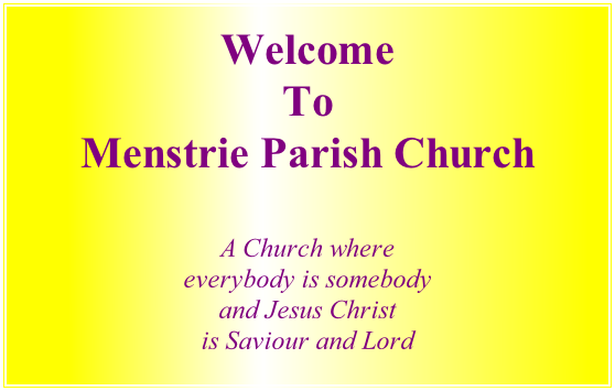 Welcome To Menstrie Parish Church  A Church where everybody is somebody and Jesus Christ is Saviour and Lord
